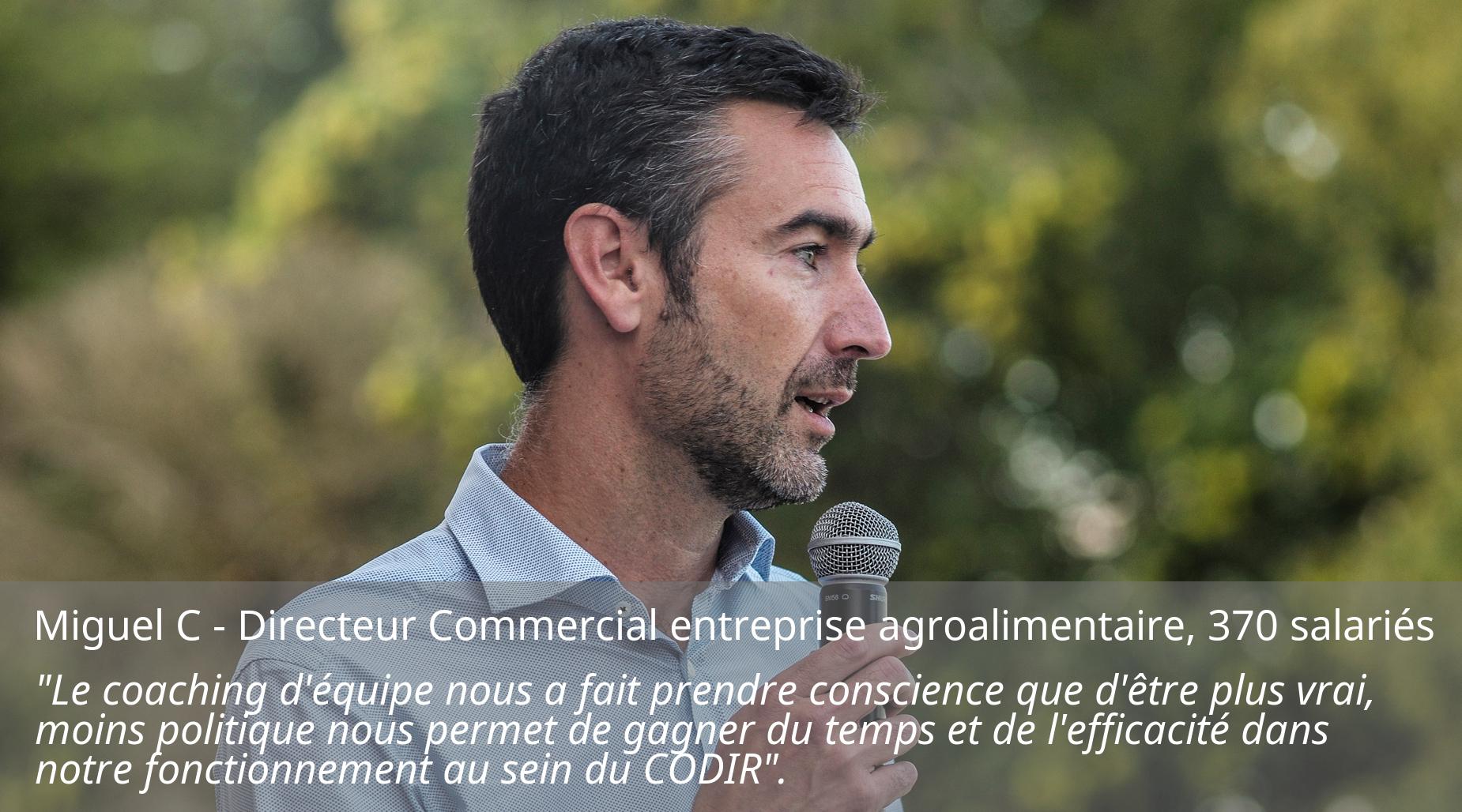 Miguel C directeur commercial entreprise agroalimentaire